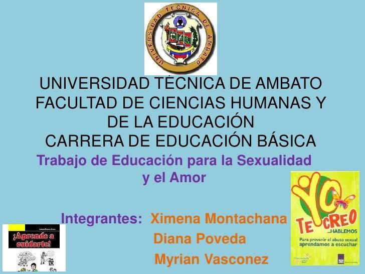 UNIVERSIDAD TÉCNICA DE AMBATOFACULTAD DE CIENCIAS HUMANAS Y       DE LA EDUCACIÓN CARRERA DE EDUCACIÓN BÁSICATrabajo de Ed...