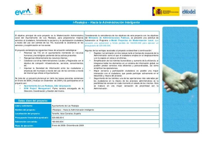 iRealejos–HacialaAdministraciónInteligenteEl  objetivo  principal  de  este  proyecto  es  la  Modernización...