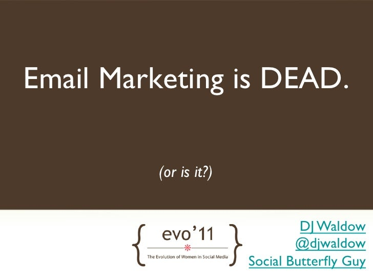 Making the Case For Email Marketing: Evo '11