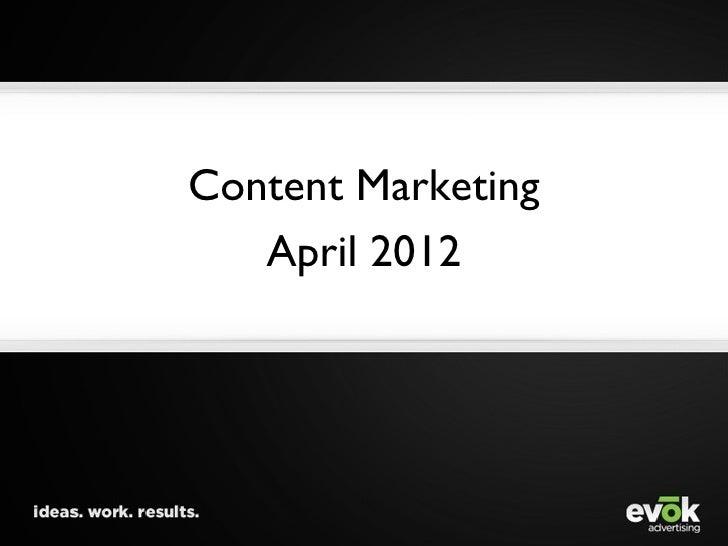 Content Marketing   April 2012
