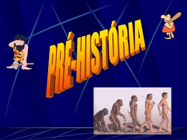 A Pré-História abarca um período de tempo muito longo, desde há mais de 4 milhões de anos até cerca de 4000 a.C., quando s...