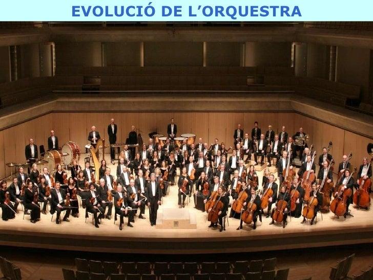 Evolució De l'Orquestra - Frederic Sesé