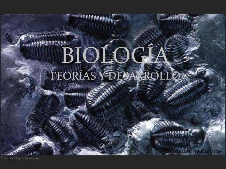 BIOLOGÍA                                    TEORÍAS Y DESARROLLO                                                     TRILO...