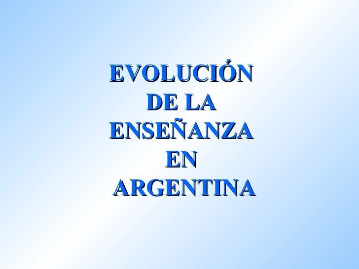 Evolución de la Educación en Argentina