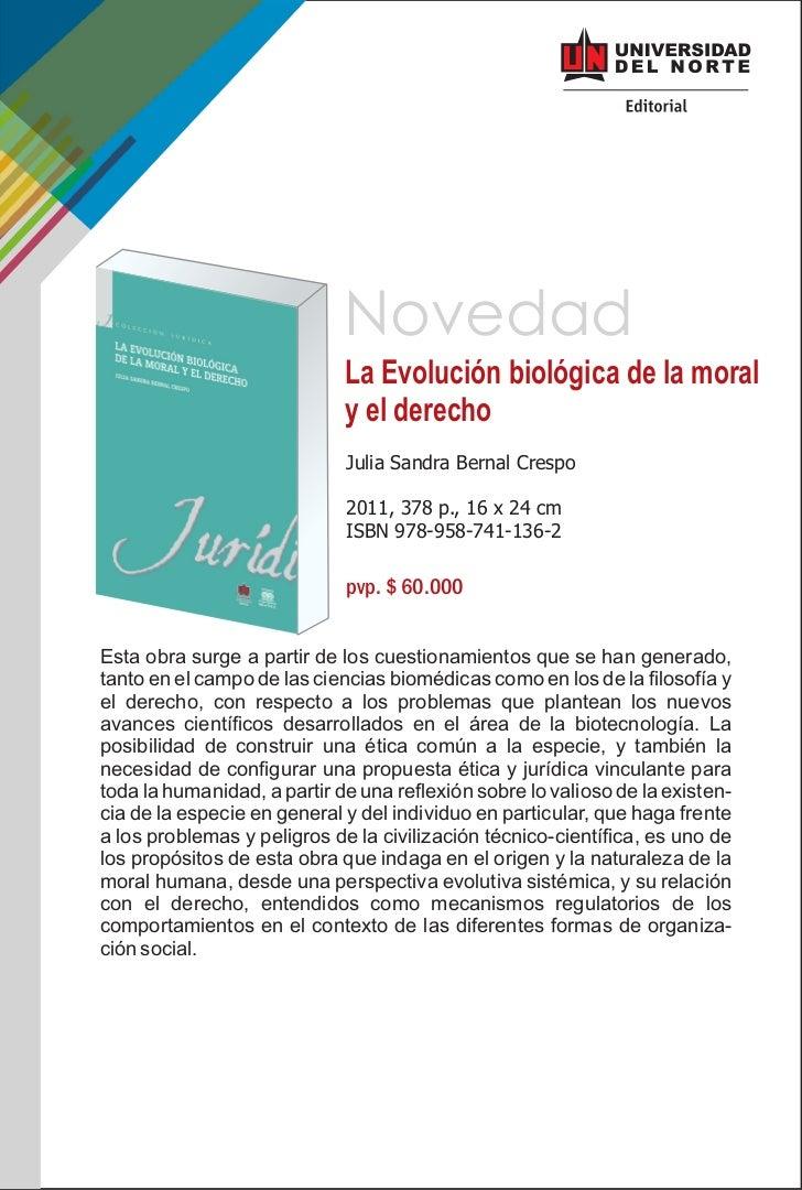 Novedad                             La Evolución biológica de la moral                             y el derecho           ...