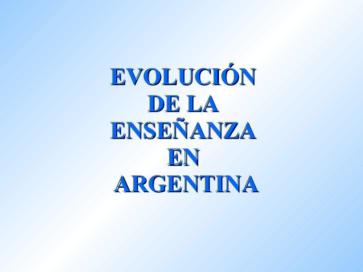 Evolucin De La Educacin En Argentina 1201476889254550 4