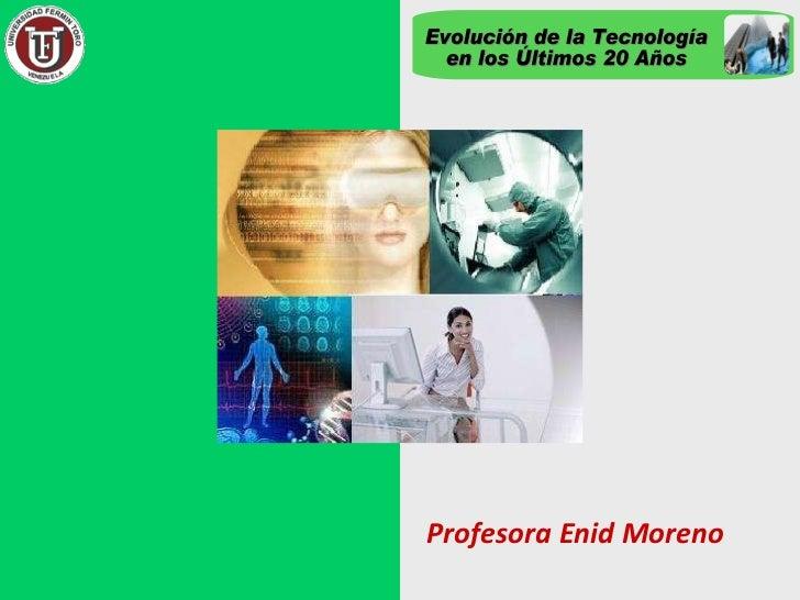 Evolución de la tecnología en los últimos 20 años