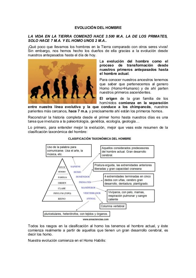 EVOLUCIÓN DEL HOMBRE LA VIDA EN LA TIERRA COMENZÓ HACE 3.500 M.A. LA DE LOS PRIMATES, SOLO HACE 7 M.A. Y EL HOMO UNOS 2 M....