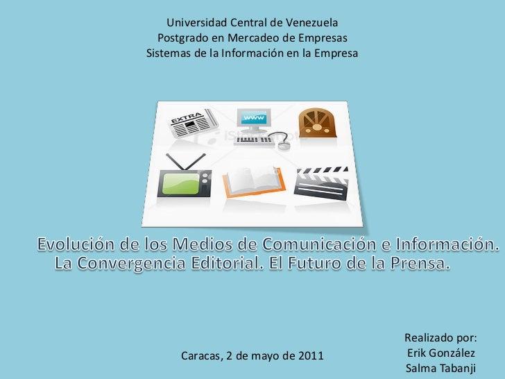 Universidad Central de Venezuela  Postgrado en Mercadeo de EmpresasSistemas de la Información en la Empresa               ...