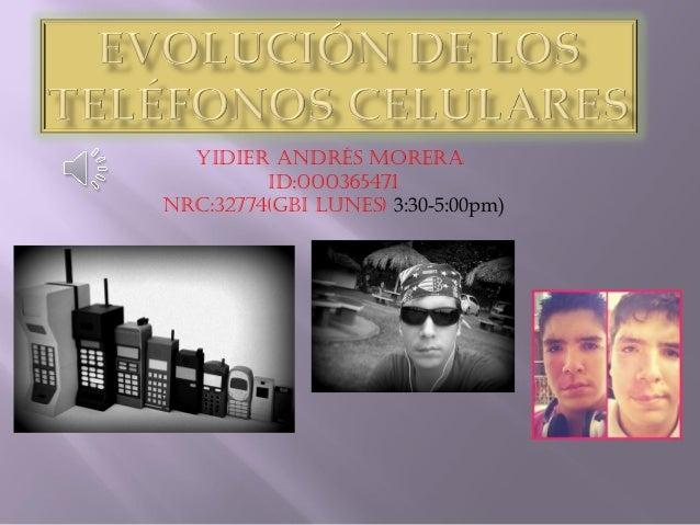Yidier Andrés MorerA id:000365471 nrC:32774(GBi LUnes) 3:30-5:00pm)