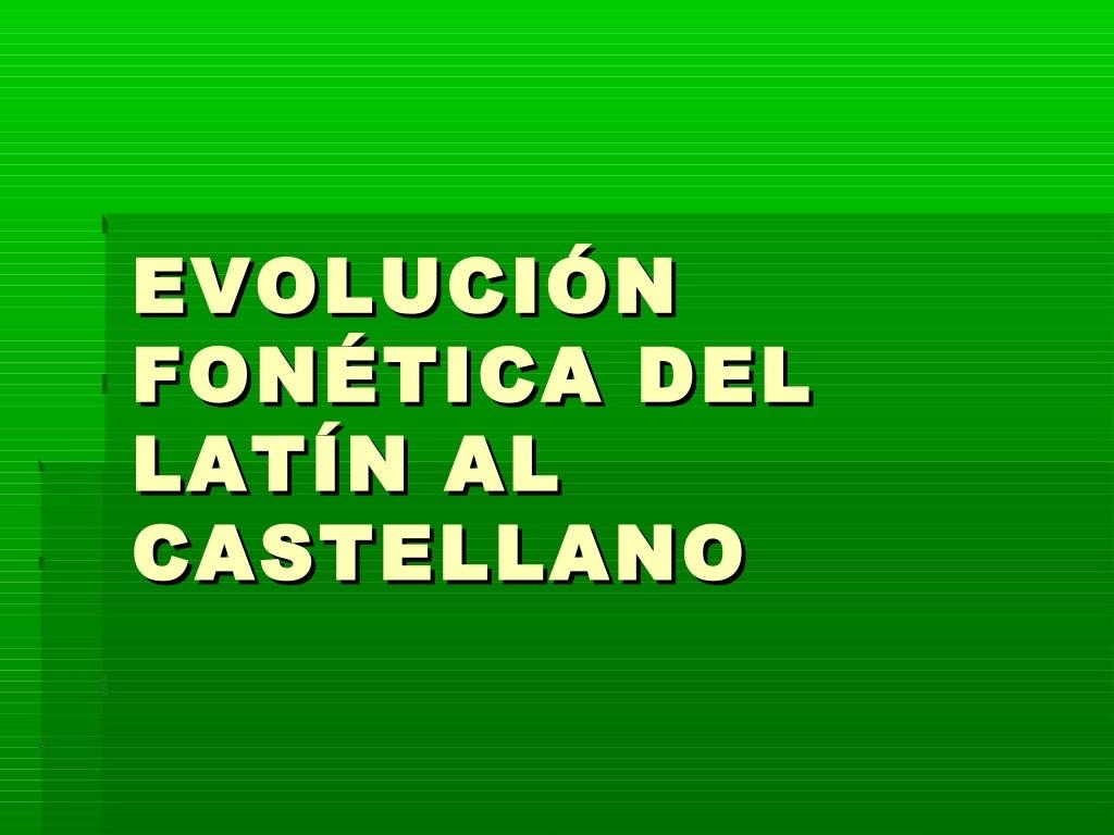 http://almacendeclasicas.blogspot.com.es/2012/01/evolucion-fonetica-de-las-vocales-y.html