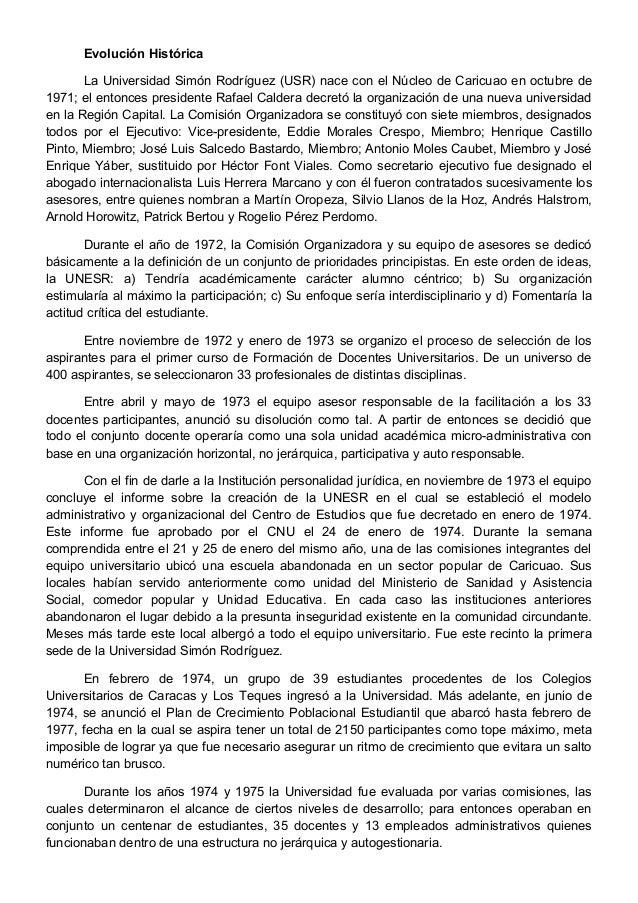 Evolución Histórica La Universidad Simón Rodríguez (USR) nace con el Núcleo de Caricuao en octubre de 1971; el entonces pr...