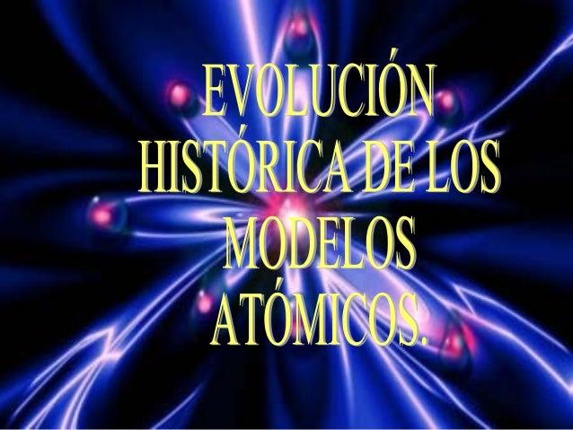  El modelo atómico actual, que explica la estructura del átomo, tal como se concibe hoy, es el resultado de muchos años d...