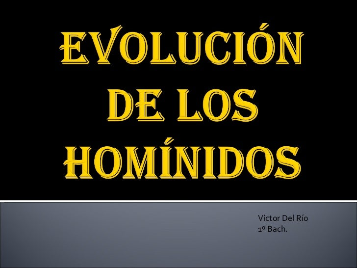 Evolución victor