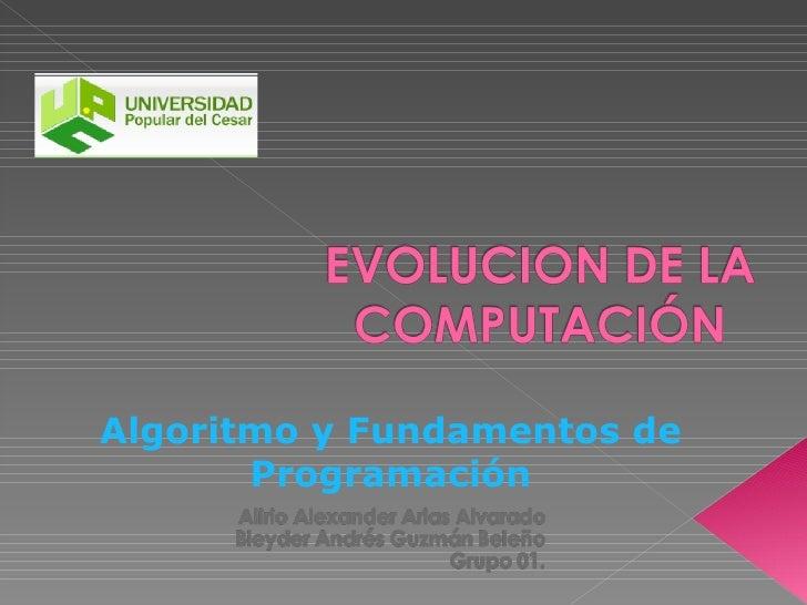 Algoritmo y Fundamentos de Programación