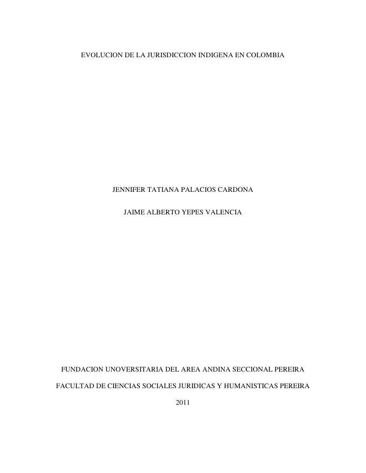 Evolucion de la jurisdiccion indigena en colombia