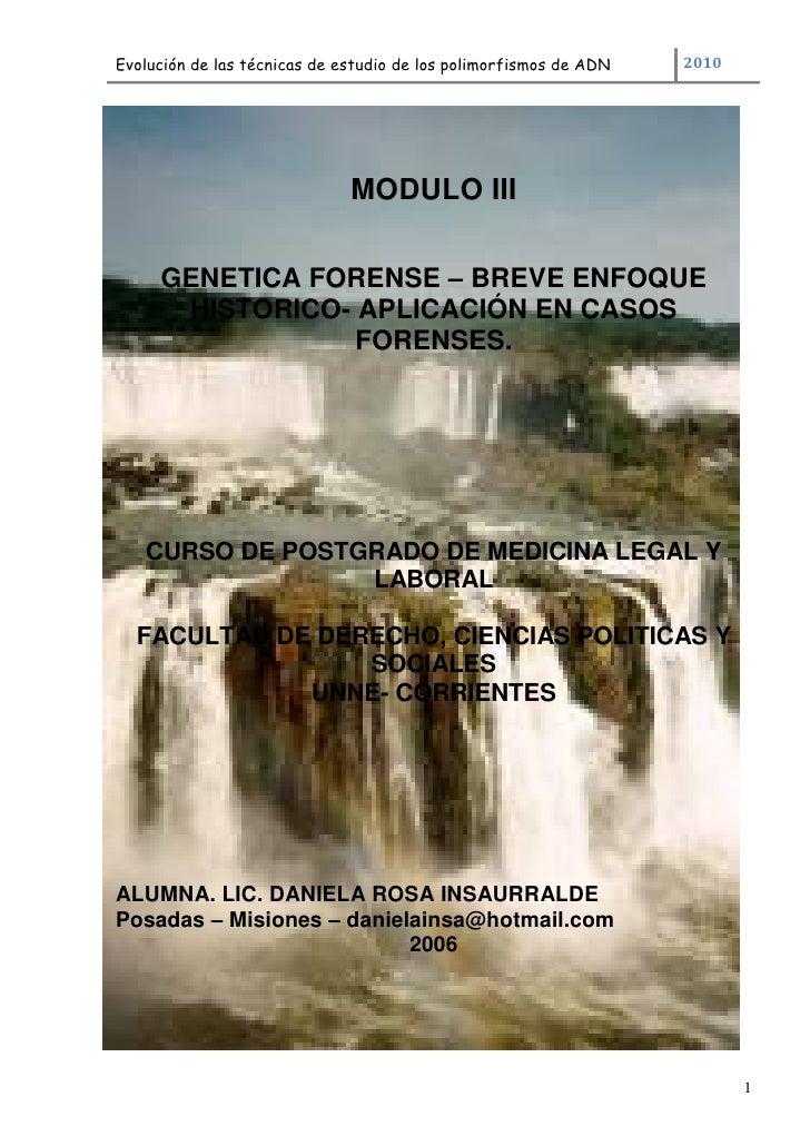 Evolución de las técnicas de estudio de los polimorfismos de ADN   2010                              MODULO III     GENETI...