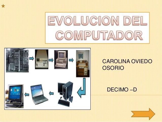 Evolución del computador!