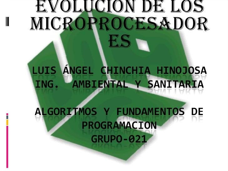 HISTORIA Y EVOLUCION DE LOS MICROPROCESADORES