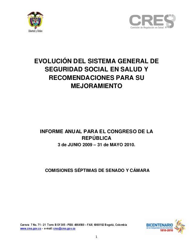 EVOLUCIÓN DEL SISTEMA GENERAL DE                SEGURIDAD SOCIAL EN SALUD Y                 RECOMENDACIONES PARA SU       ...