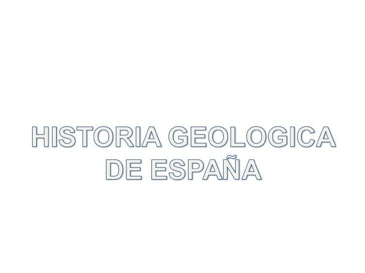 Evolucion Geologia  de España
