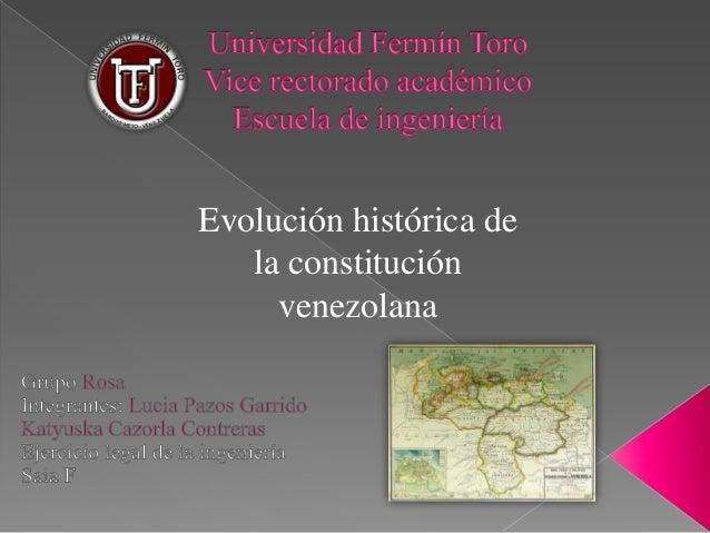 Evolución histórica de la constitución venezolana