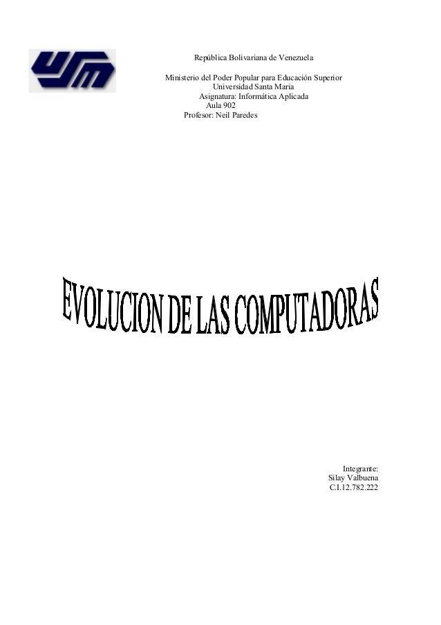 República Bolivariana de Venezuela Ministerio del Poder Popular para Educación Superior Universidad Santa Maria Asignatura...