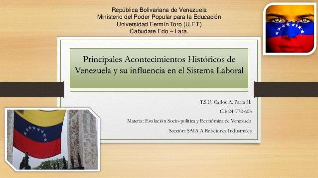 T.S.U: Carlos A. Parra H. C.I: 24-772-603 Materia: Evolución Socio-política y Económica de Venezuela Sección: SAIA A Relac...