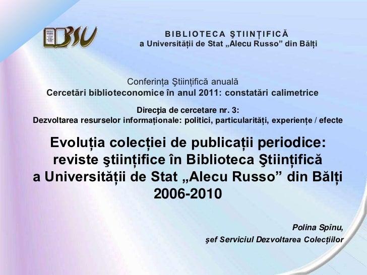 """BIBLIOTECA ŞTIINŢIFICĂ                             a Universităţii de Stat """"Alecu Russo"""" din Bălţi                      Co..."""
