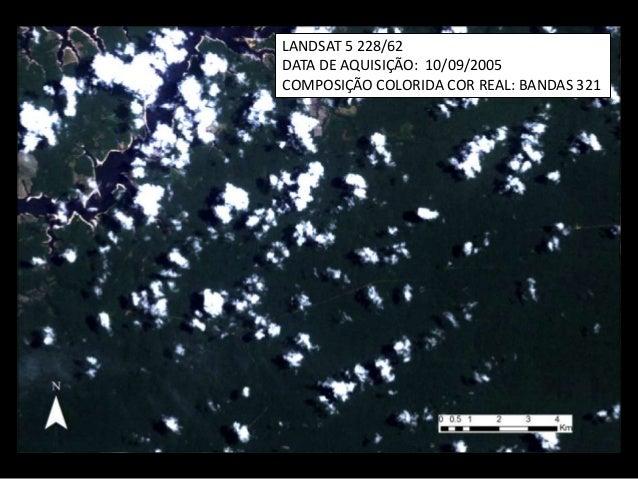 LANDSAT 5 228/62 DATA DE AQUISIÇÃO: 10/09/2005 COMPOSIÇÃO COLORIDA COR REAL: BANDAS 321