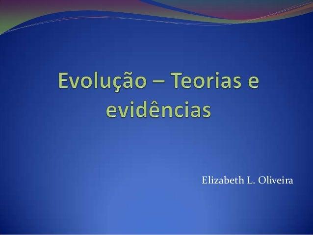 Evolução – teorias e evidências