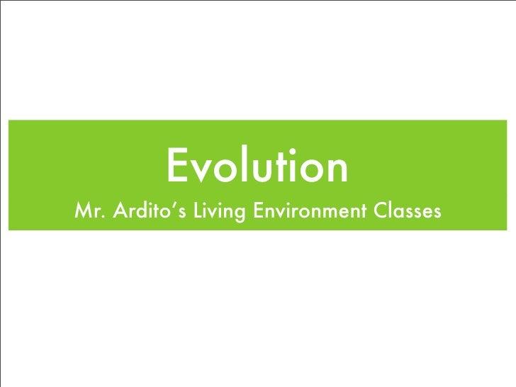 Evolution Mr. Ardito's Living Environment Classes