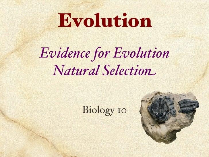 """EvolutionEvidence for Evolution  Natural Selection       Biology 10"""""""