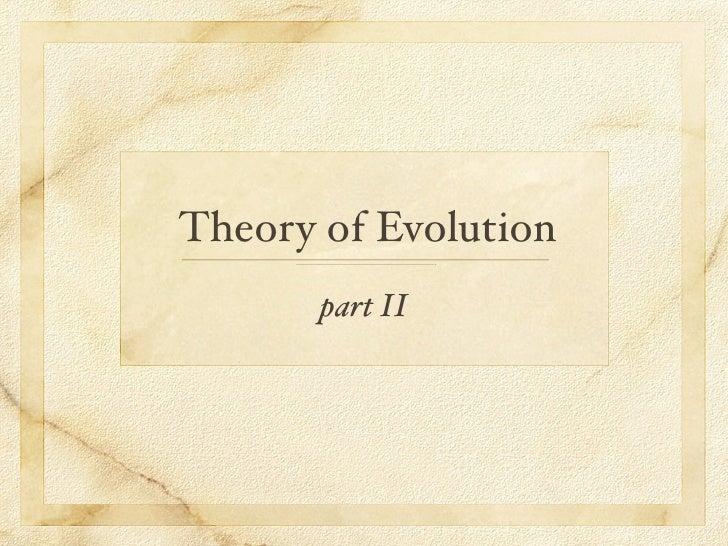 Evolution part II