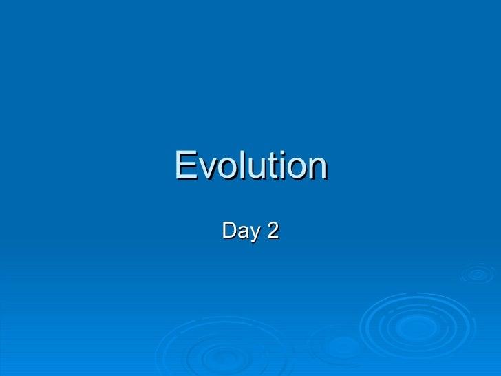 Evolution two-