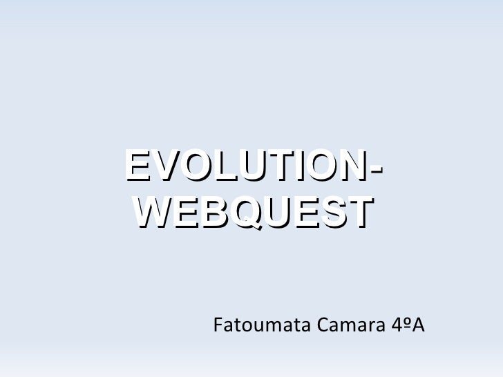 Evolution webquest