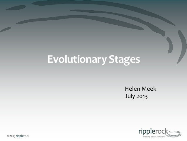 Evolutionary Stages Case Study