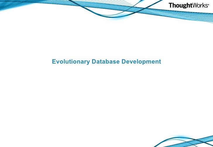 Evolutionary db development