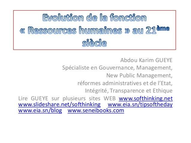 Abdou Karim GUEYE Spécialiste en Gouvernance, Management, New Public Management, réformes administratives et de l'Etat, In...