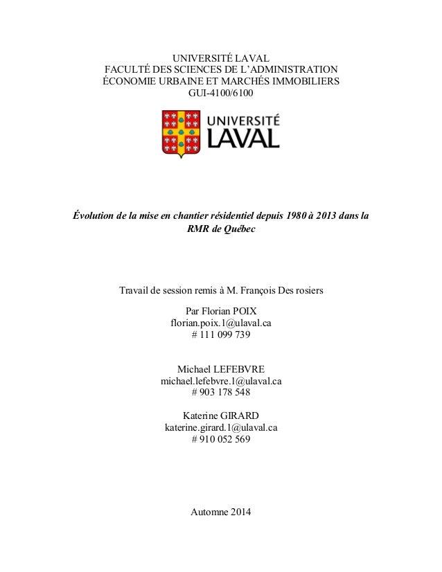 UNIVERSITÉ LAVAL FACULTÉ DES SCIENCES DE L'ADMINISTRATION ÉCONOMIE URBAINE ET MARCHÉS IMMOBILIERS GUI-4100/6100 Évo...