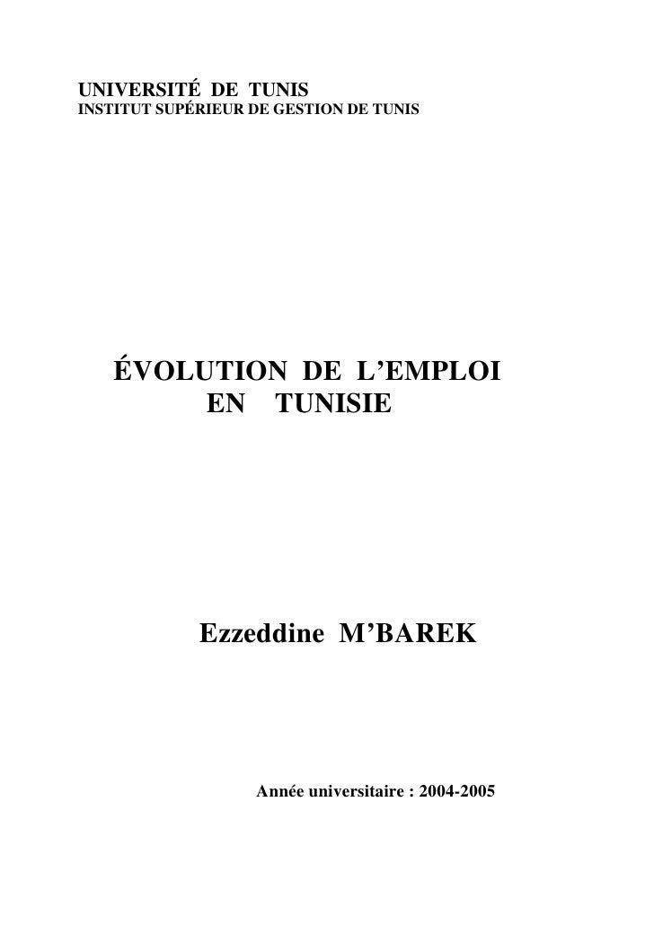 UNIVERSITÉ DE TUNIS INSTITUT SUPÉRIEUR DE GESTION DE TUNIS        ÉVOLUTION DE L'EMPLOI         EN TUNISIE                ...