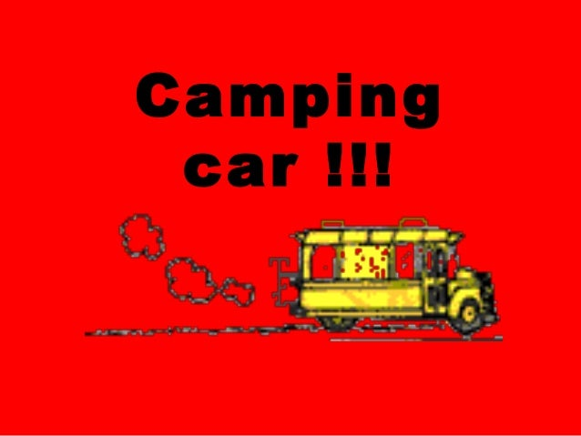 Camping car !!!