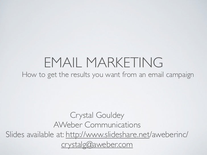 How To Get The Results You Want From An Email Campaign