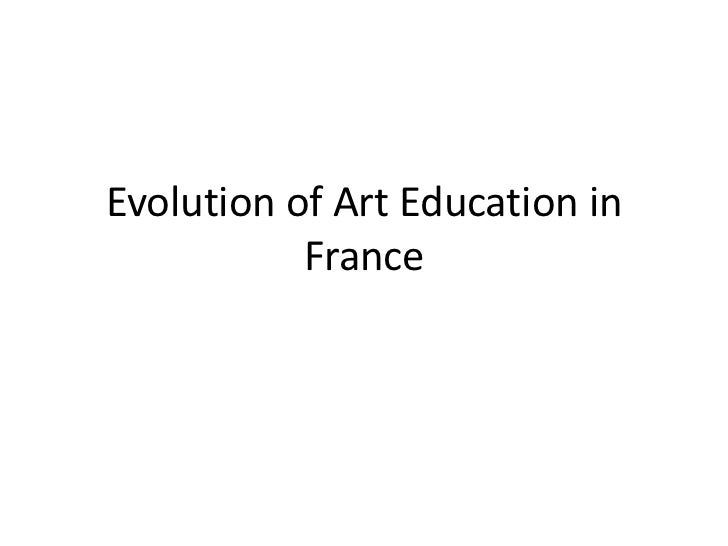 Evolution of art education in france