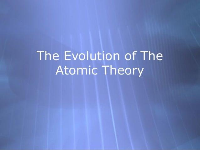 Evolution of atom
