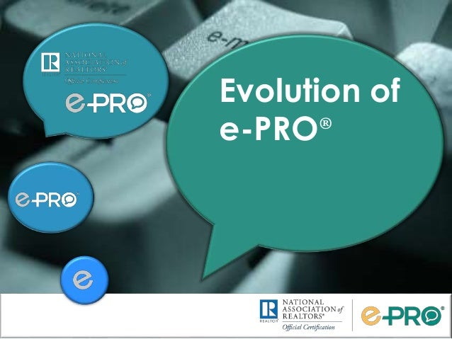 Evolution of e-PRO®