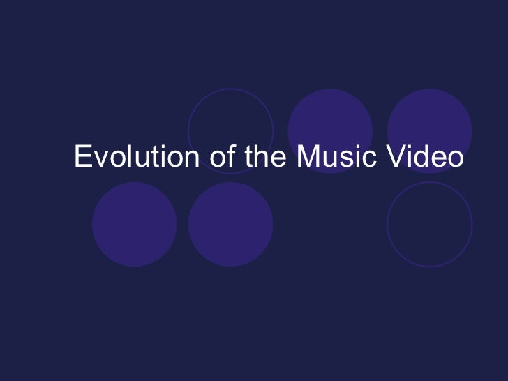 Evolution of the Music Video