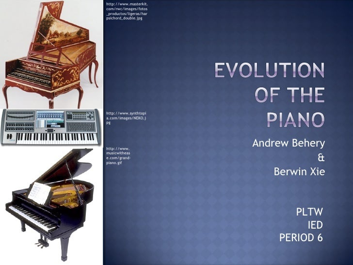 Andrew Behery & Berwin Xie PLTW IED PERIOD 6 http://www.masterkit.com/rwc/images/fotos_productos/ligeras/harpsichord_doubl...