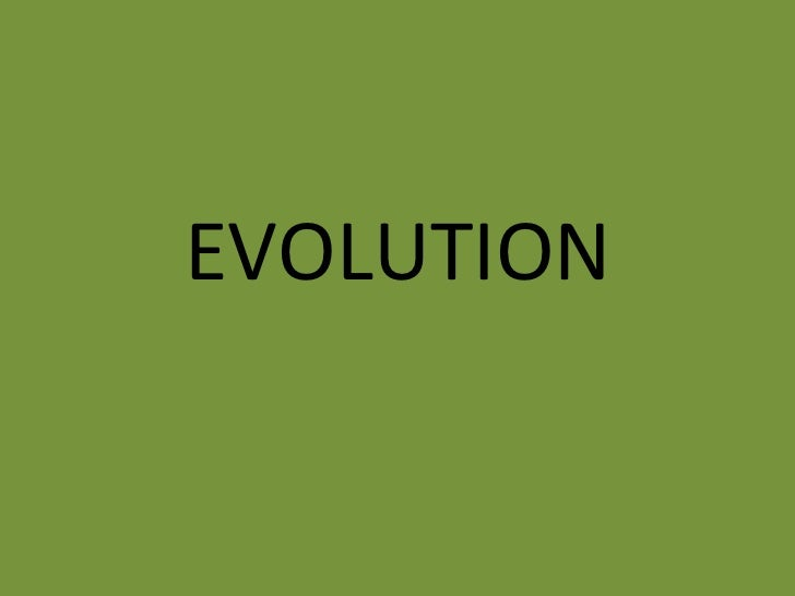 Evolution powerpoint