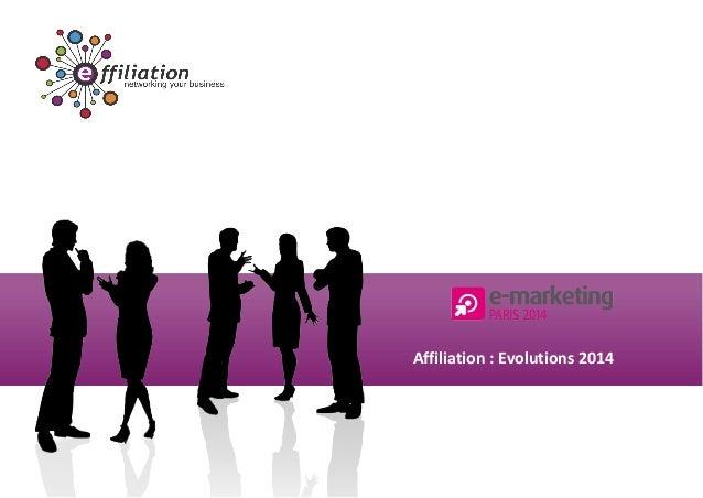 Affiliation : Evolutions 2014